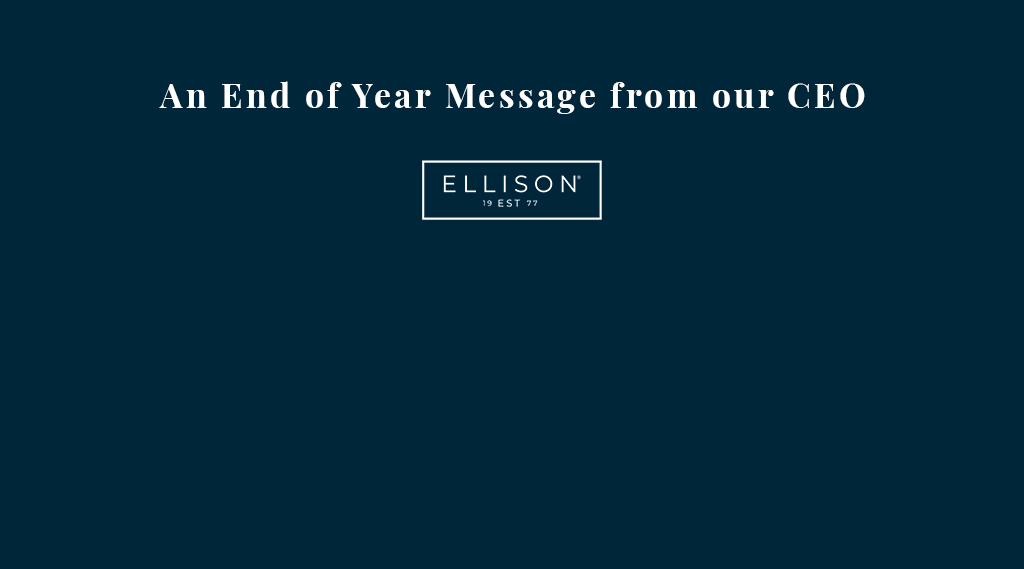 An End of Year Message from our CEO