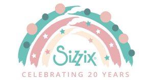 It's Sizzix's 20th Birthday!